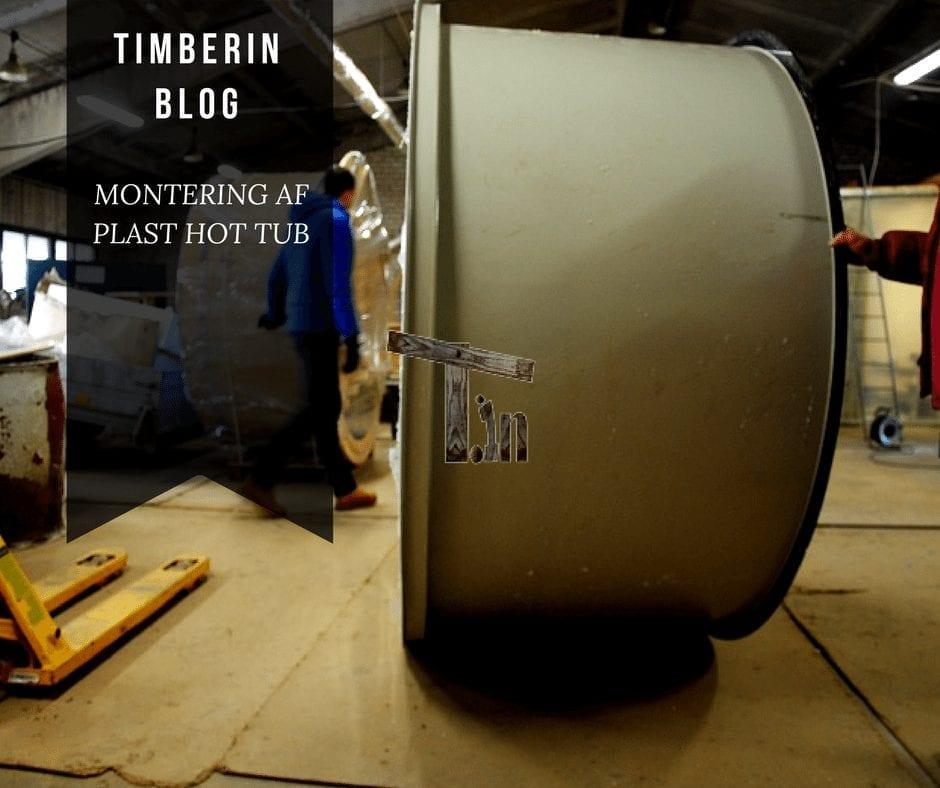 MONTERING AF PLAST HOT TUB